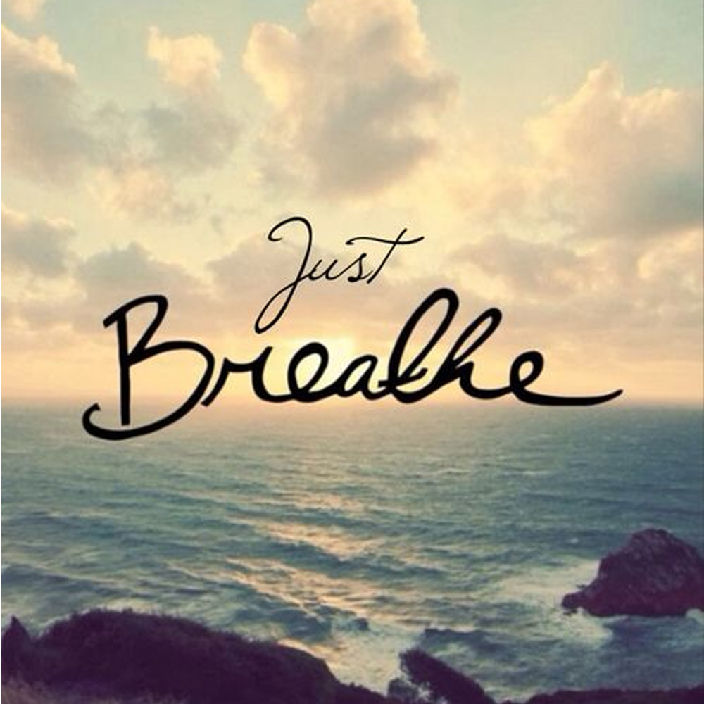 breathe&